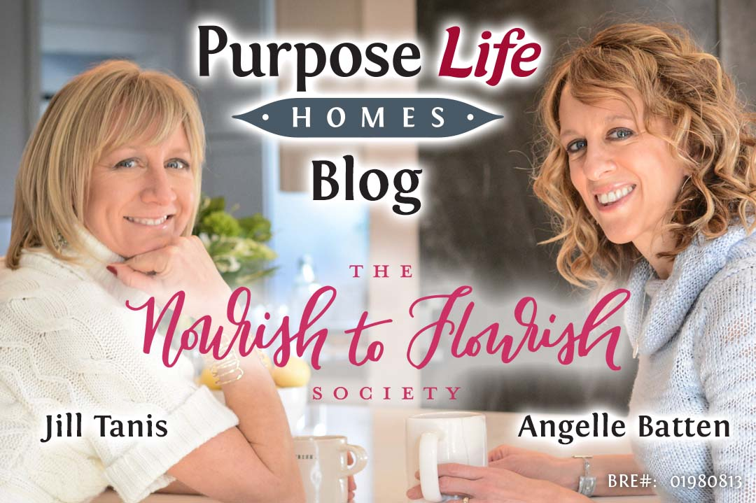 Jill Tanis and Angelle Batten from The Nourish to Flourish Society on Purpose Life Homes