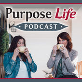 Purpose Life Podcast Graphic