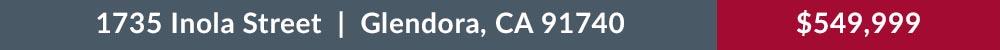 1735 Inola Street Glendora CA 91740 $549,999